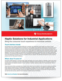 Haptics Solutions for Industrial Applications