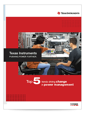 Top 5 trends driving change in power management