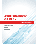 Circuit Protection for USB Type-C