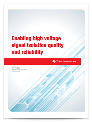 Enabling high voltage signal isolation quality and reliability