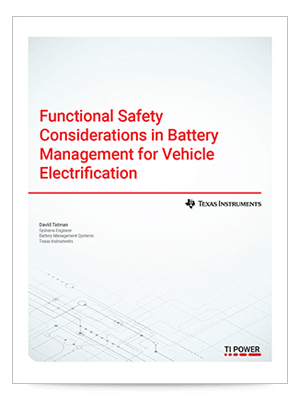Functional safety considerations in battery management for vehicle electrification