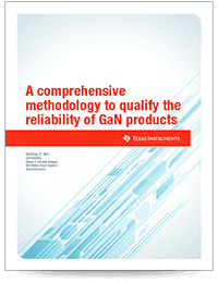 A comprehensive methodology to qualify the reliability of GaN products
