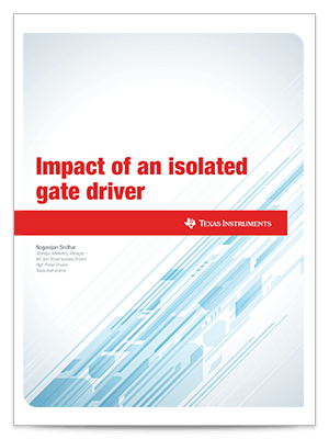 Cover page for impact of an isolated gate driver white paper