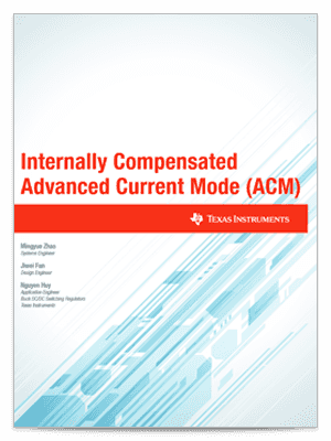 Internally compensated advanced current mode white paper