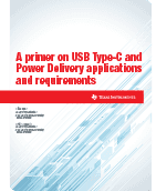 A primer on USB Type-C™ and PD applications and requirements