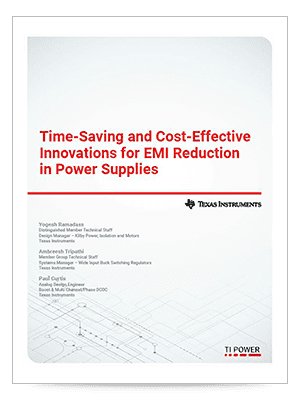 Time-saving and cost-effective innovations for EMI reduction in power supplies