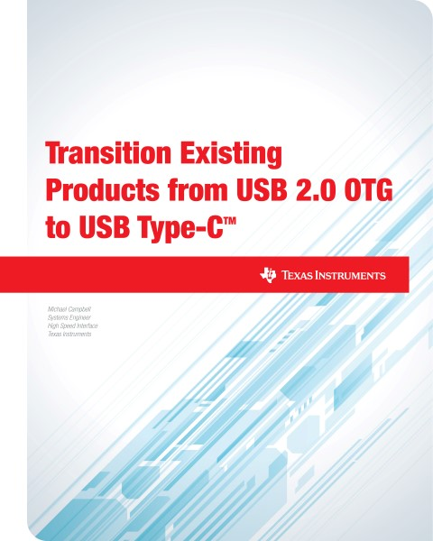 Transition existing products from USB 2.0 OTG to USB Type-C