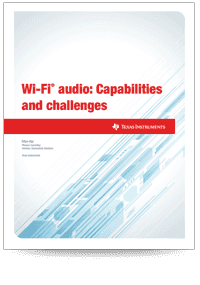 Wi-Fi audio: capabilities and challenges